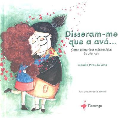 Disseram-me que a avó... (Claudia Pires de Lima)