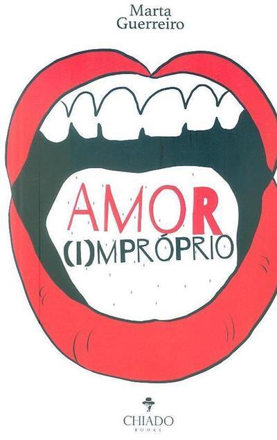 Amor (i)mpróprio (Marta Guerreiro)