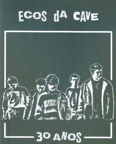 Ecos da Cave 30 anos