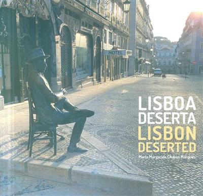 Lisboa deserta (Maria Margarida Chaves Marques)