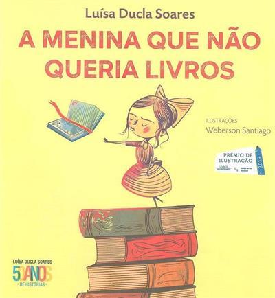 A menina que não queria livros (Luísa Ducla Soares)