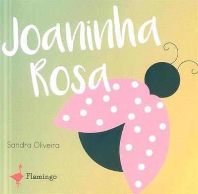 Joaninha Rosa (Sandra Oliveira)