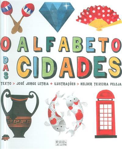 O alfabeto das cidades (José Jorge Letria)
