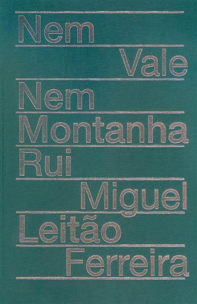 Nem vele nem montanha (Rui Miguel Leitão Ferreira)