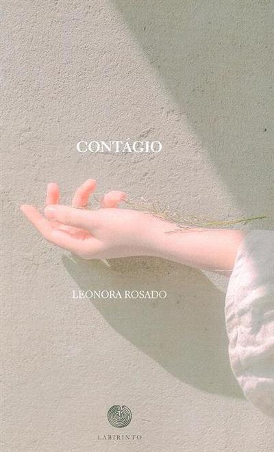 Contágio (Leonora Rosado)