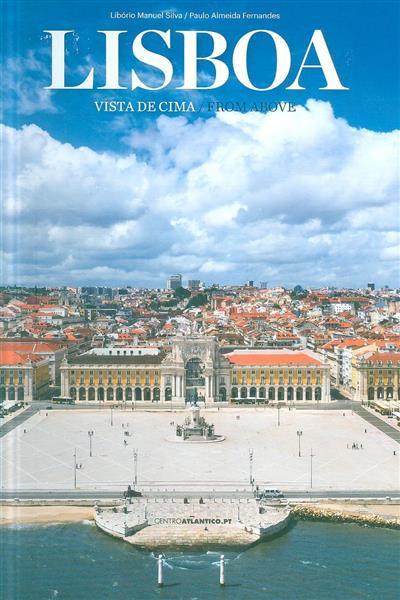 Lisboa vista de cima (coord. e fot. Libório Manuel Silva)