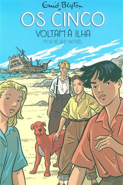 Os cinco voltam à ilha (Béja, Nataël)