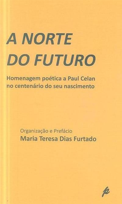 A norte do futuro (org. e pref. Maria Teresa Dias Furtado)