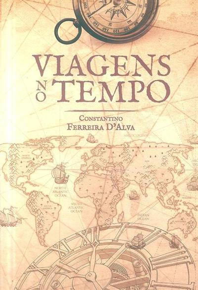 Viagens no tempo (Constantino Ferreira D'Alva)
