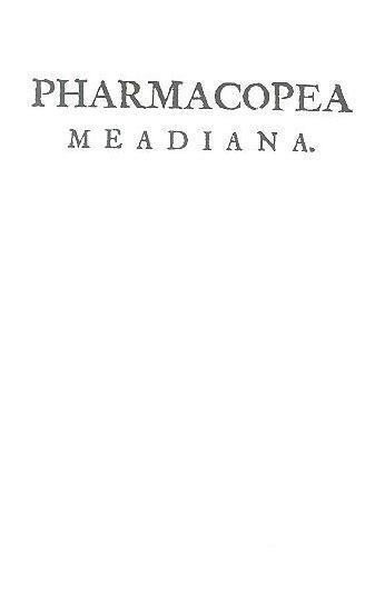 Pharmacopea meadiana (Ricardo Mead)
