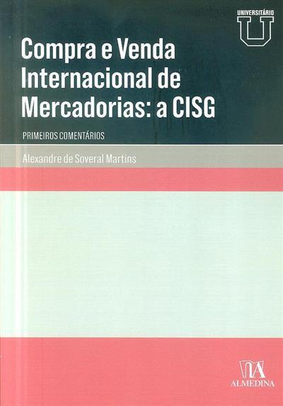 Compra e venda internacional de mercadorias (Alexandre de Soveral Martins)