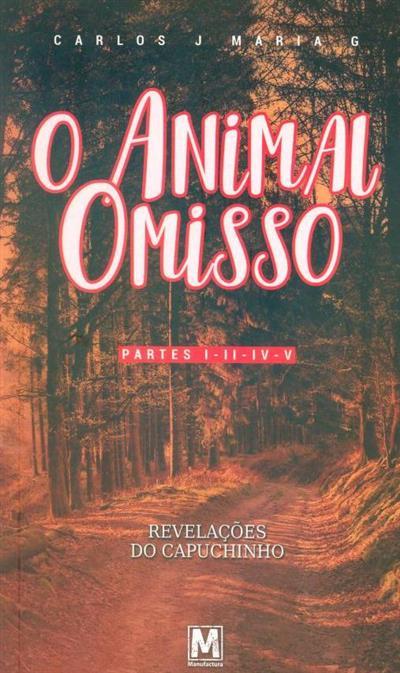 O animal omisso (Carlos J Maria G.)