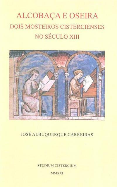 Alcobaça e Oseira (José Albuquerque Carreiras)