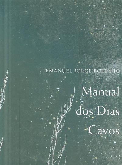 Manual dos Dias Cavos (Emanuel Jorge Botelho)