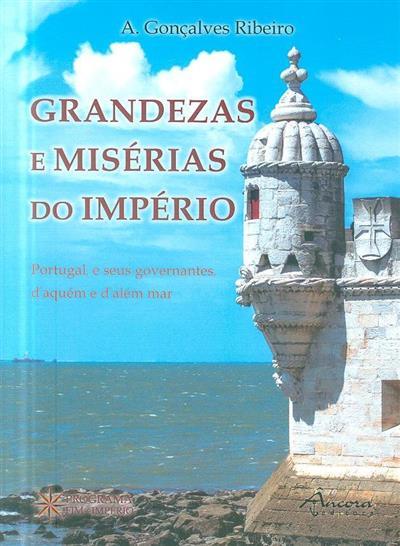 Grandezas e misérias do império (A. Gonçalves Ribeiro)