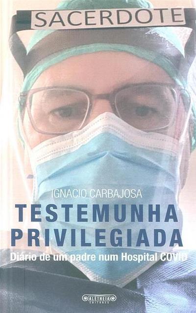 Testemunha privilegiada (Ignacio Carbajosa)