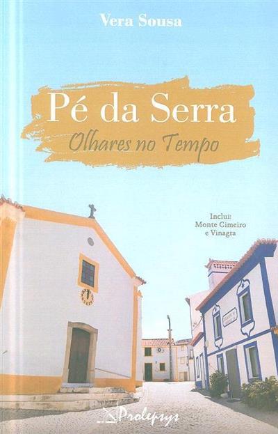 Pé da serra (Vera Sousa)