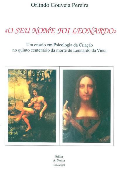 O seu nome foi Leonardo (Orlindo Gouveia Pereira)
