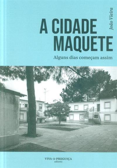 A cidade maquete (João Vieira)