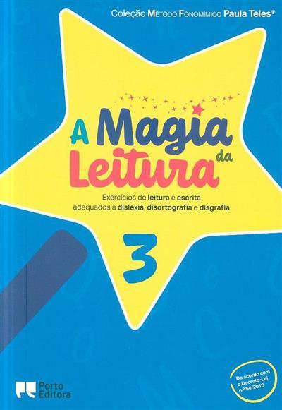 A magia da leitura (Paula Teles)