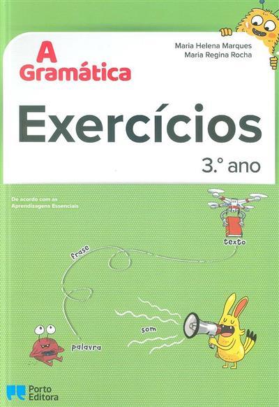 A gramática (Maria Helena Marques, Maria Regina Rocha)