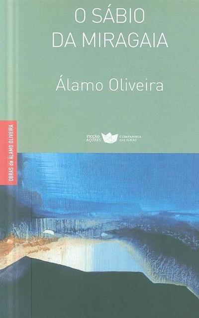 O sábio da Miragaia (Álamo Oliveira)