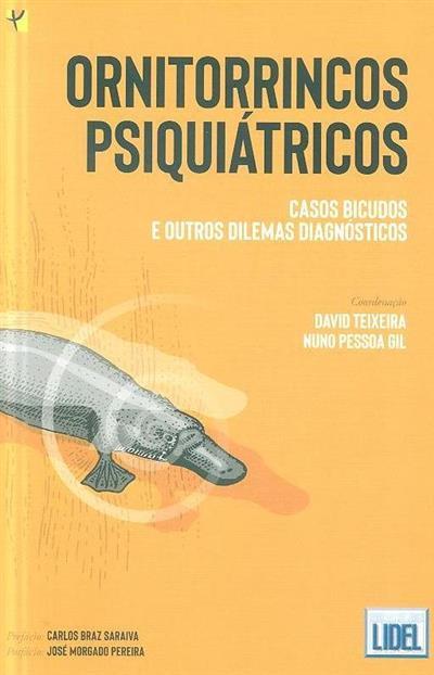 Ornitorrincos psiquiátricos (coord. David Teixeira, Nuno Pessoa Gil)
