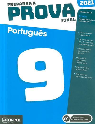 Português, 9º ano (Fernanda Bela Delindro, Maria João Pereira)
