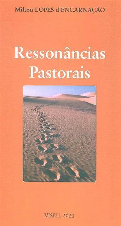 Ressonâncias pastorais (Mílton Lopes d'Encarnação)