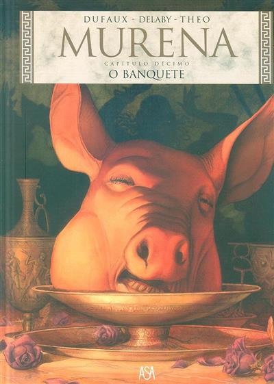 O banquete (Dufaux, Delaby, Theo)