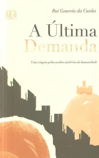 A última demanda (Rui Gouveia da Cunha)