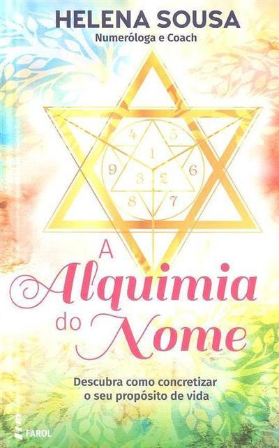A alquimia do nome (Helena Sousa)