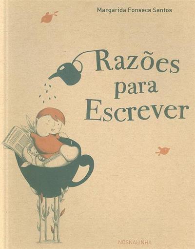 Razões para escrever (Margarida Fonseca Santos)