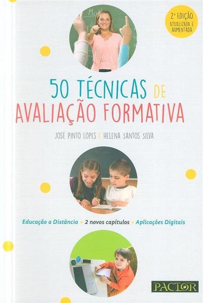 50 técnicas de avaliação formativa (José Pinto Lopes, Helena Santos Silva)