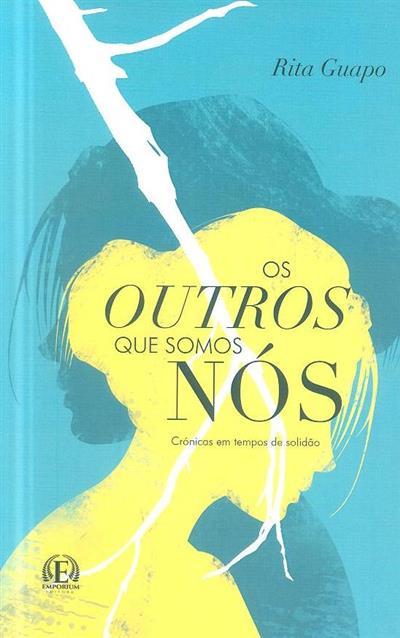 Os outros que somos nós (Rita Guapo)