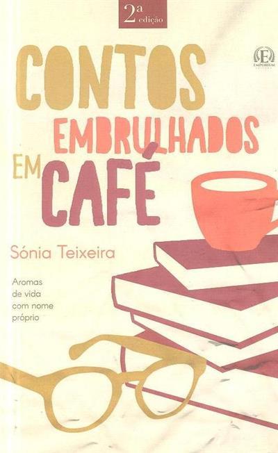 Contos embrulhados em café (Sónia Teixeira)