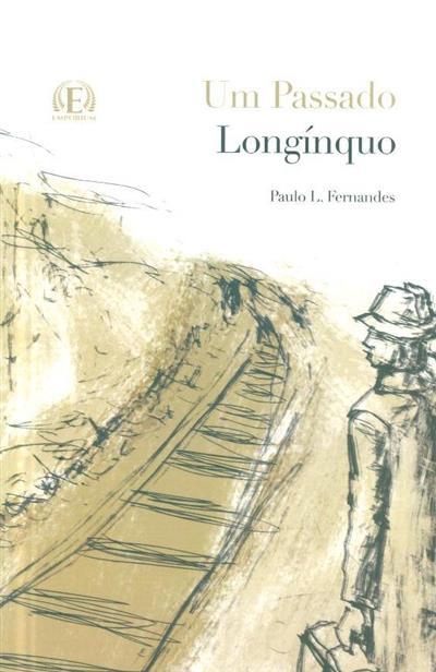 Um passado longínquo (Paulo L. Fernandes)