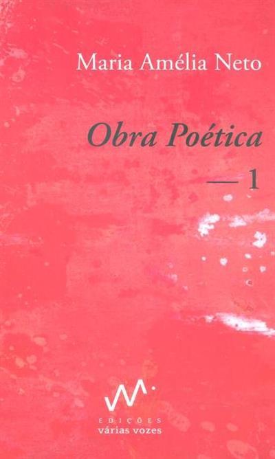 Obra poética (Maria Amélia Neto)