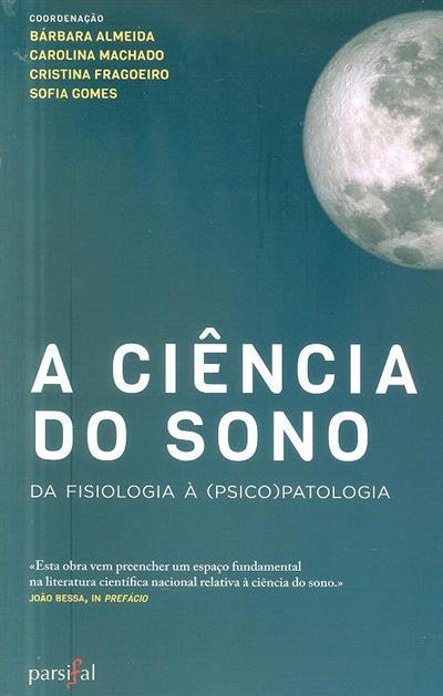 A ciência do sono (Ana Isabel Samouco... [et al.])
