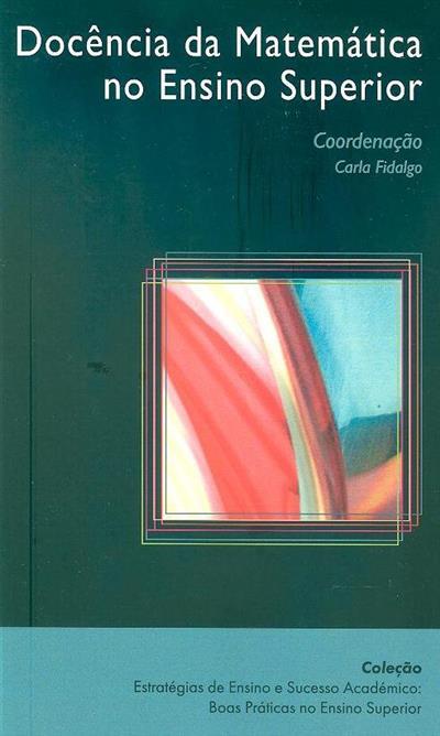 Docência da matemática no ensino superior (coord. Carla Fidalgo)