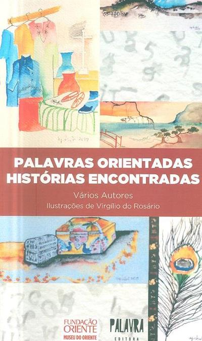Palavras orientadas, histórias encontradas (Anabela Ferreira... [et al.])