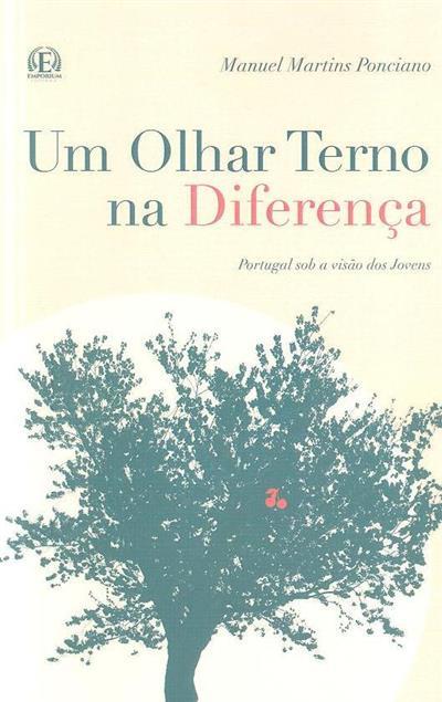 Um olhar terno na diferença (Manuel Martins Ponciano)