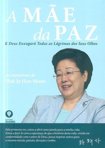 A mãe da paz (Hak Ja Han Moon)