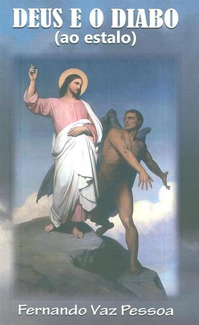 Deus e o diabo (ao estalo) (Vaz Pessoa, Augusto Sesimbra)