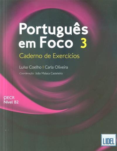 Português em foco 3 (Luísa Coelho, Carla Oliveira)
