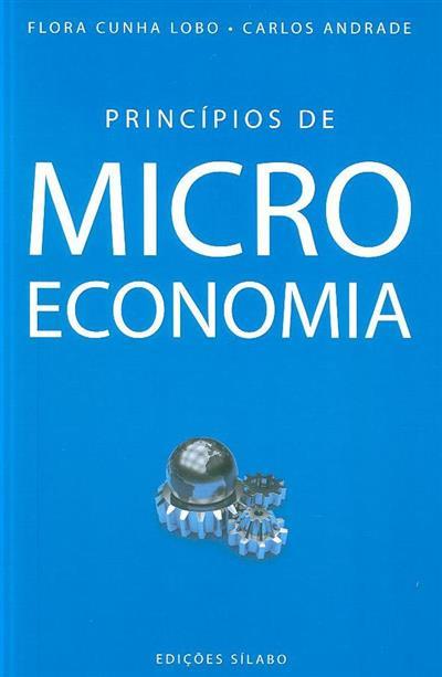 Princípios de microeconomia (Flora Cunha Lobo, Carlos Andrade)