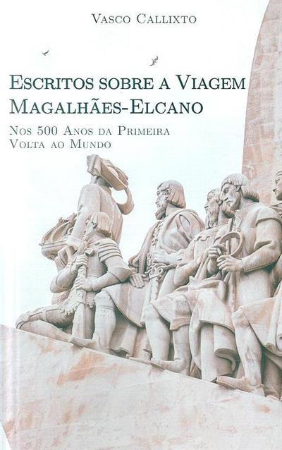 Escritos sobre a viagem Magalhães-Elcano (Vasco Callixto)