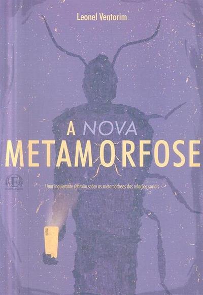 A nova metamorfose (Leonel Ventorim)