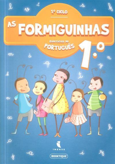 As formiguinhas ( Miguel Borges Silva)