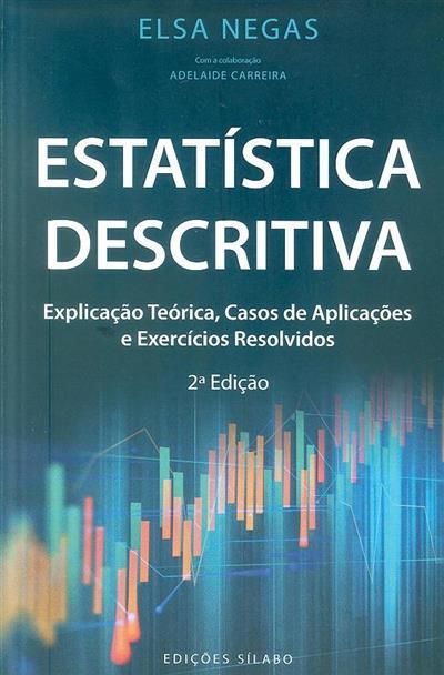 Estatística descritiva (Elsa Negas)